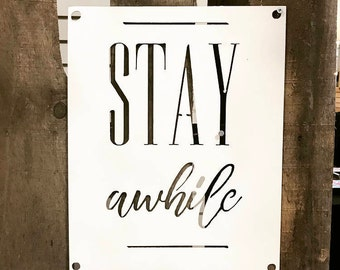 STAY AWHILE | metal sign | metal home decor | entryway sign | welcome sign |
