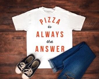 Pizza, pizza shirt, love pizza, pizza lover, pizza tshirt, pizza is the answer. pizza tee, pizza is always