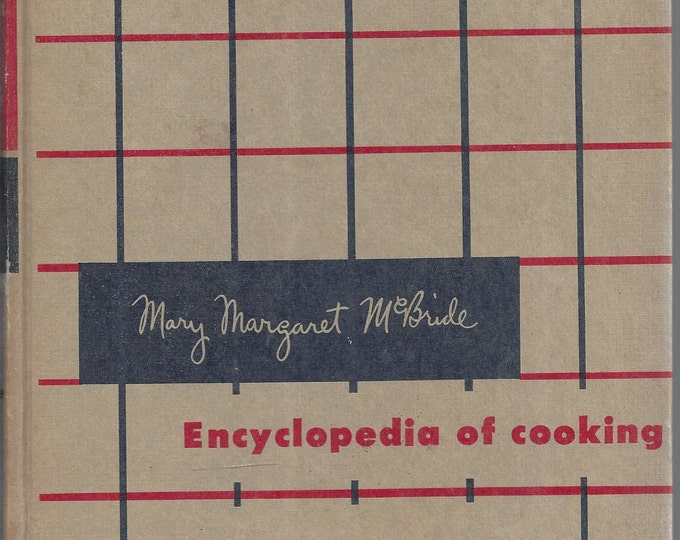 Mary Margaret McBride Encyclopedia of Cooking (volume 5) 1958