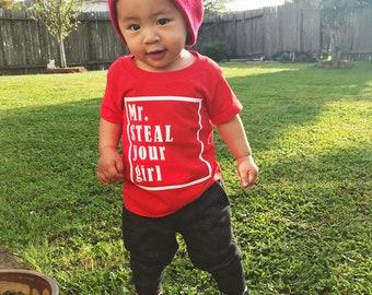 Mr. Steal Your Girl Boy's Shirt, Toddler's Shirt, Toddler's Graphic Shirt, Boy's Flirt Shirt, Boy's Red Shirt, Cute Saying, Funny Saying,