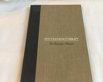 Vintage Psychochemotherapy, The physician's manual Hardcover – 1962 The Physician's Manual Book, Psychology Book 1962 By Edmund Remmen