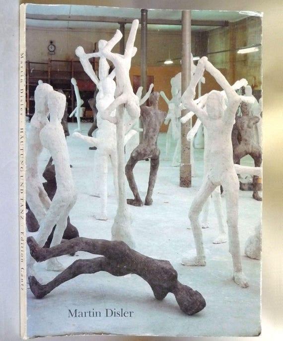 Martin Disler: Hautung und Tanz / The Shedding of Skin and Dance 1991 Art Exhibit Catalog