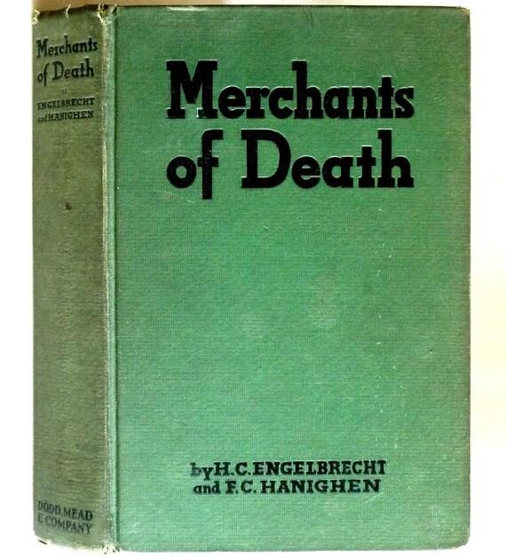 Merchants of Death 1934 by H.C. Engelbrecht & F.C. Hanighen - 1st Edition Hardcover HC - Dodd Mead - Defense