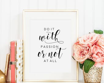 OFFICE WALL ART, Do It With Passion Or Not At All,Office Sign,Home Office Desk,Motivational Quote,Printable Art,Workout Quote,Quote Print