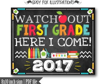 Watch Out First Grade Here I Come Sign, School Sign, School Sign Prop, First Day of 1st Grade Sign, Back to School, Printables, Digital