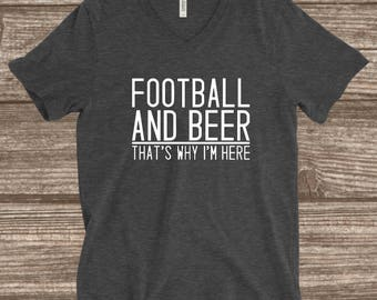Football and Beer T-Shirt - Funny Football Shirt - Men's - Women's T-Shirt