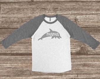 Mama Dolphin 3/4 Sleeve T-shirt - Dolphin Shirts - Mom Shirts - Mom Animal Shirts - Mama - Dolphin Party - Sea World Trip