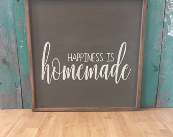 Happiness is Homemade - Happiness Is Homemade Sign Family Sign - Rustic Home Decor - Homemade Signs - Rustic Signs - Kitchen Signs
