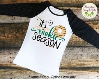 It's Cookie Season T-Shirt or Raglan, *short sleeve, long sleeve, or raglan options*, girl scouts shirt, girl scout cookies, cookie sales
