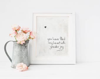 You Have Filled My Heart With Greater Joy Print-Love Print-Child's Room Print-Nursery Print-Biblical Print Instant Download-Wall Art Decor