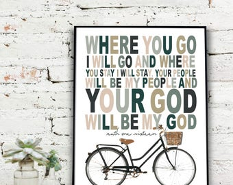 Instant Download Printable Art, Where you go i will go, where you stay.... Ruth 1:16  {DIGITAL PRINT}