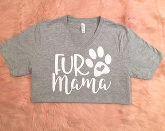 Fur Mama T-Shirt | Dog Lovers | Animal Lovers | Paw Lover | Fur Mom | Dog Mom