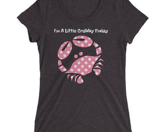 Pink Polka Dot I'm A little Crabby Today Mood Shirt Ladies' short sleeve t-shirt