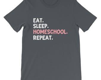 Eat Sleep Homeschool Repeat Home School Mom Mother Family Teacher Home Education Birthday Mother's Day Gift Idea Shirt