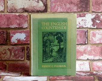 Vintage book - The English Countryside - Ernest Pulbrook