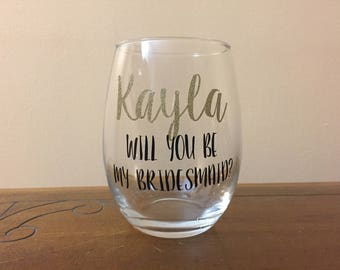 Set of 7, 8 or 9 Will you be my bridesmaid wine glass | Personalized wine glasses | Bridesmaid Proposal