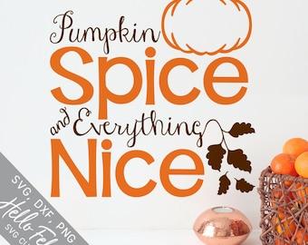 Fall Svg, Pumpkin Svg, Pumpkin Spice Svg, Nice Svg, Leaf Svg, Dxf, Jpg, Svg files for Cricut, Svg files for Silhouette, Vector Art, Clip Art
