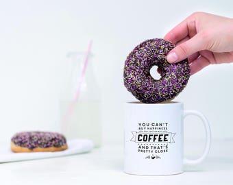 Coffee Mug, Coffee Mugs, Coffee Time, Coffee Lovers, You Can't Buy Happiness, Coffee, Mug