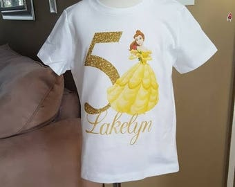Belle Birthday Shirt!! Princess Birthday shirt! Any age and name! 2t 3t 4t 5t 6/6x Long or short sleeve, shirt  Beauty and the beast