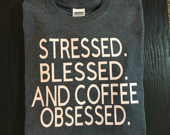Coffee obsessed
