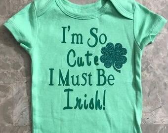 I'm So Cute -Irish