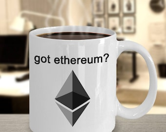 MyFaveGift got ethereum? Ethereum ETH 11oz Coffee Mug Tea Cup Crypto Cryptocurrency Gift Idea Bitcoin