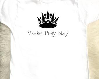 Wake. Pray. Slay. Toddler & Youth Tee