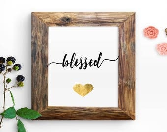 "Instant ""blessed"" Printable Quote Wall Print 8x10 Inspirational Digital Print Home Decor Calligraphy Print"