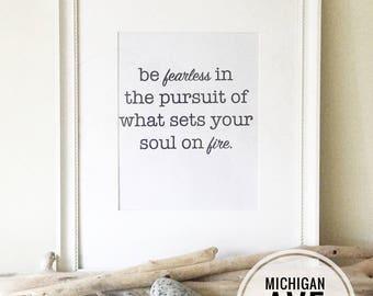 Downloadable print, Black and White, Female Inspirational Quote, Inspirational Quotes, Be Fearless