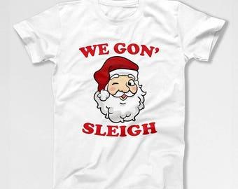 Funny Xmas Shirt Santa T Shirt Christmas Present Holiday Clothing Xmas TShirt Santa Claus Christmas Clothes Holiday Gift Ideas TEP-547