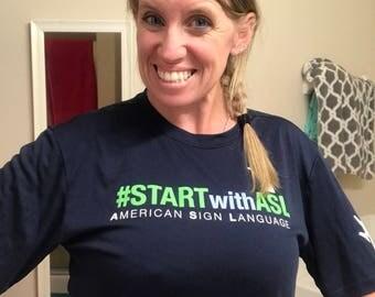 STARTwithASL Shirts!