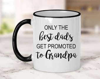 Only the best dads get promoted to Grandpa Mug // Pregnancy Announcement