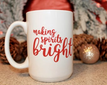 Making Spirits Bright Mug