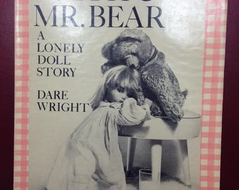 Edith & Mr. Bear by Dare Wright