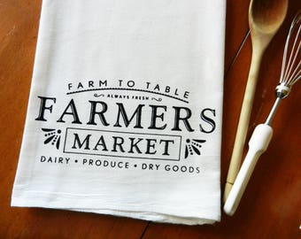 Farmers Market Tea Towel, Screen Printed Flour Sack Dish Towel, Farm to Table Kitchen Towel, Farmhouse Decor, Farmhouse Kitchen