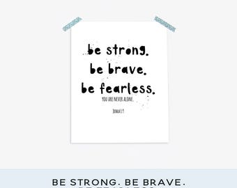 Be Strong Be Brave Be Fearless Joshua Scripture Print, High School Boy Room Decor, College Wall Art, Inspirational Christian Art for Teens