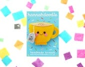 Yellow Tea Felt Badge, Bag Accessory, Teacup Present, hannahdoodle