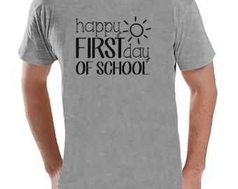 Teacher Shirts - Happy First Day of School Shirt - Teacher Gift - Teacher Appreciation Gift - Back to School Shirt - Men's Grey T-shirt