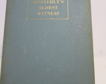 """Westerly""""s Oldest Witness by Ralph Cooney"""