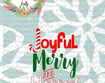 Joyful, Merry, And Blessed Svg Dxf, Eps, Png| Christmas Svg | Candycane SVG | Silhouette or Cricut Cutting File |