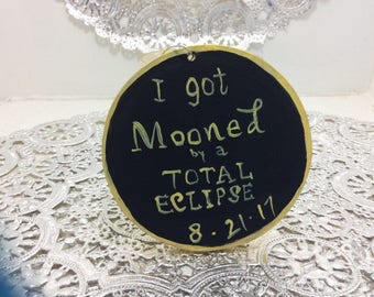 I got mooned by a total eclipse handmade wooden Christmas tree ornament