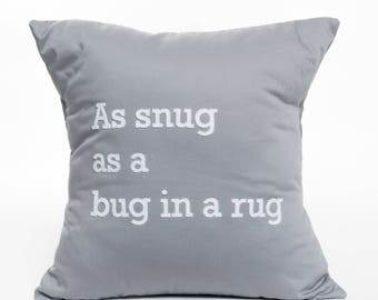 As snug as a bug in a rug | Pillow Cover | Pillow Accent | Nursery Decor | Children's Room | Text | Letter | Graphic