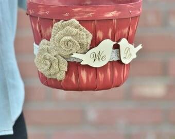 Rustic We Do flower girl basket - rustic flower girl basket -fall wedding