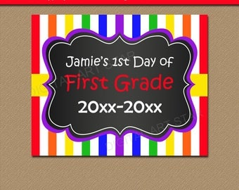 First Day of School Sign, First Day of First Grade Sign, Any Grade Chalkboard Sign Printable, Back to School Chalkboard Sign, Rainbow Sign