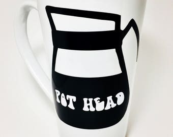 Unique Coffee Mugs, Funny Coffee Mugs, POTHEAD. Gifts for Her, Gifts for Him