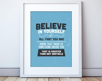 Believe in yourself, Giclee Print, Recovery, Positivity, Encouraging Print, Blue Prints, Inspirational Art, Giclee, Never Give up.
