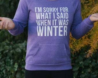 I Hate Winter Sweatshirt // Gift for mom // funny gift