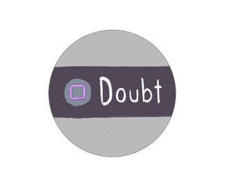 """Press Square to Doubt 2 1/4"""" Button"""