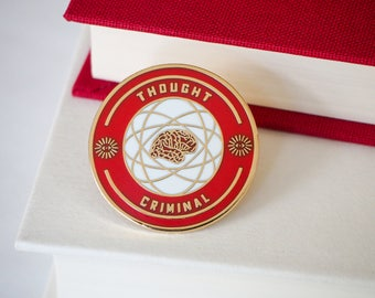 Thought Criminal Enamel Pin - George Orwell Enamel Pin - Dystopian Literature Collection - Book Lover - 1984 Pin - Resist