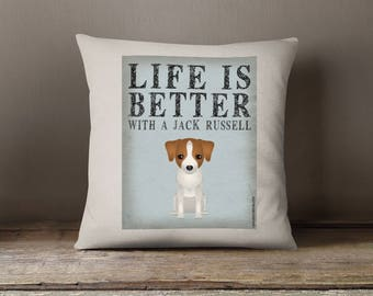 """Jack Russell Decorative Pillow - Life is Better with a Jack Russell Decorative Toss Pillow - 18"""" x 18"""" Square Pillow Cover - Item LBJR"""